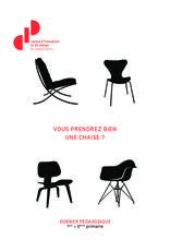 Vous prendrez bien une chaise?